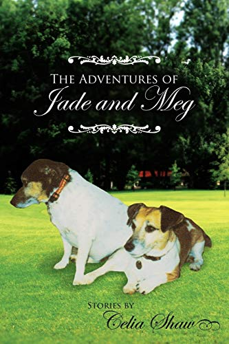 The Adventures of Jade and Meg: Celia Shaw