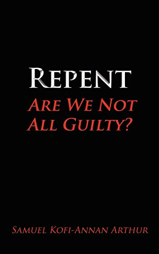Repent, Are We Not All Guilty?: Arthur, Samuel