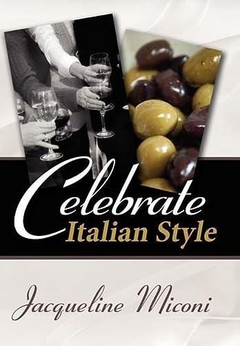 9781434307378: Celebrate.....Italian Style