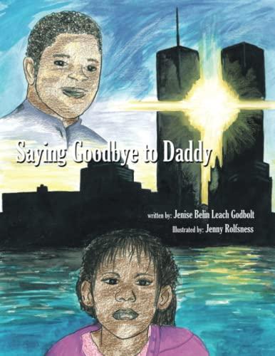 Saying Goodbye to Daddy: Jenise Godbolt
