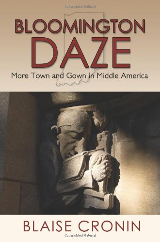 9781434308122: Bloomington Daze: More Town and Gown in Middle America