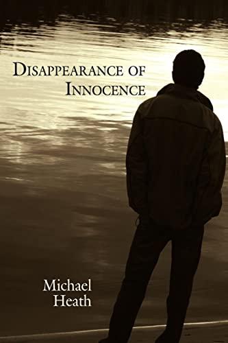 Disappearance of Innocence: Michael Heath