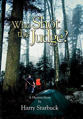 Who Shot the Judge?: Harry L. Starbuck