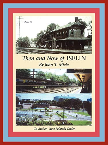 9781434309709: Then and Now of Iselin