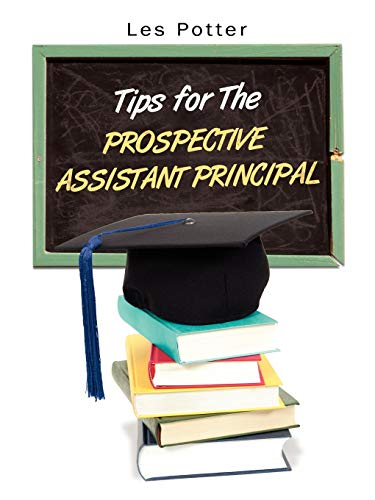 9781434310576: Tips For The Prospective Assistant Principal
