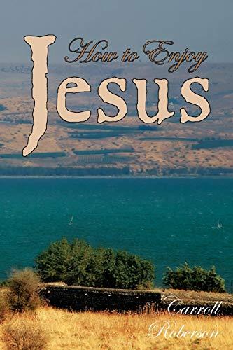 9781434310965: How to Enjoy Jesus