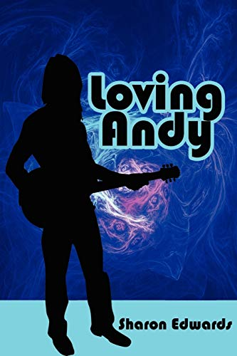 Loving Andy (1434311082) by Sharon Edwards