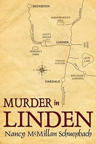 Murder in Linden (Paperback): Nancy McMillan Schuepbach