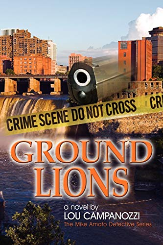 Ground Lions: The Mike Amato Detective Series: Kim McGill