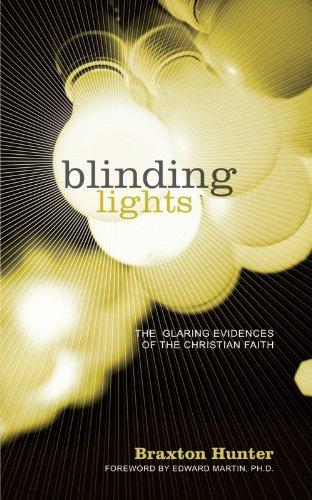 9781434312181: Blinding Lights: The Glaring Evidences Of The Christian Faith