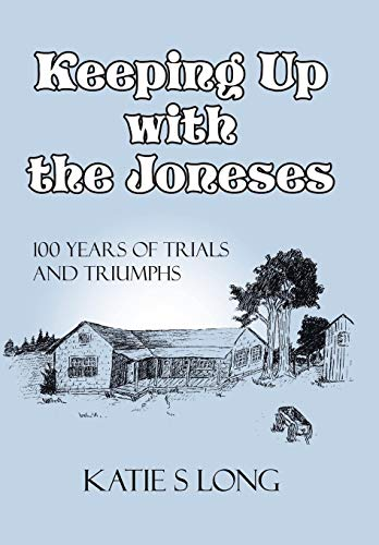 Keeping Up with the Joneses: KATIE S. LONG
