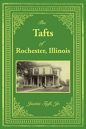 9781434313669: The Tafts of Rochester, Illinois
