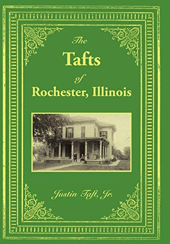 9781434313690: The Tafts of Rochester, Illinois