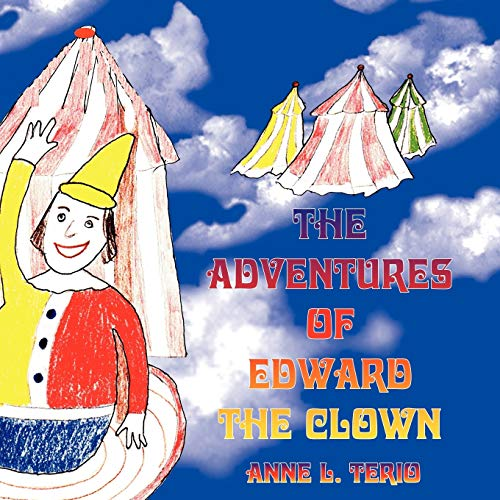 The Adventures of Edward the Clown: Anne Terio
