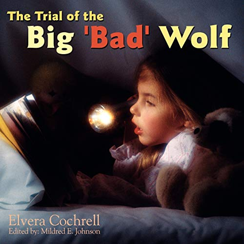 9781434314413: The Trial of the Big 'Bad' Wolf