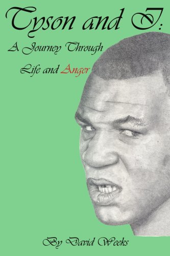 9781434314710: Tyson and I: A Journey Through Life and Anger