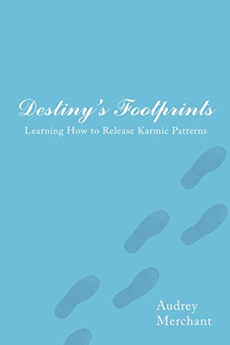 9781434315045: Destiny's Footprints: Learning How to Release Karmic Patterns