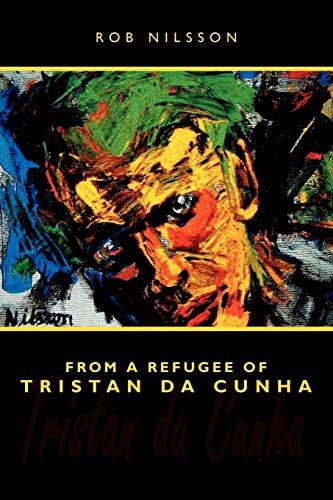 9781434315052: From a Refugee of Tristan da Cunha