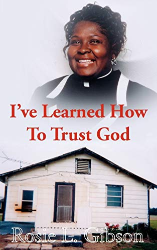 9781434315175: I've Learned How To Trust God
