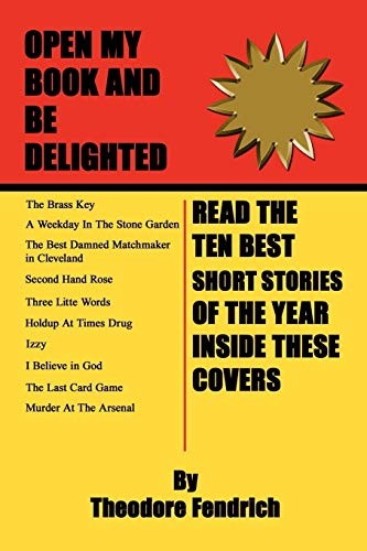 Ten Best Short Stories of the Year: THEODORE FENDRICH