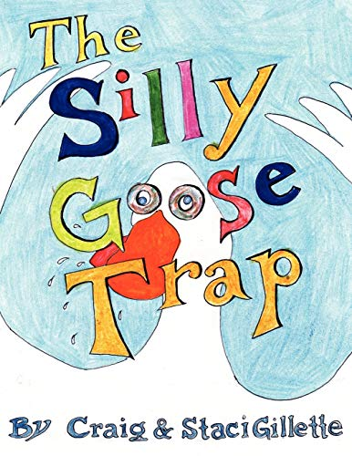9781434315670: The Silly Goose Trap