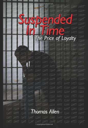 Suspended In Time: The Price of Loyalty - James Baptiste
