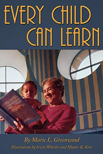 Every Child Can Learn: Marie L. Greenwood