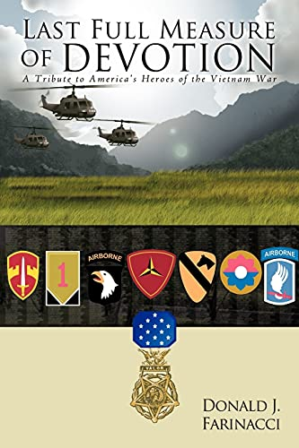 9781434318572: Last Full Measure of Devotion: A Tribute to America's Heroes of the Vietnam War