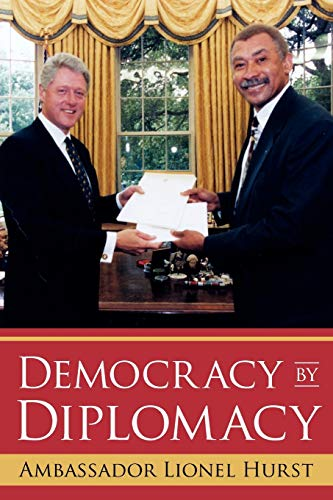 Democracy by Diplomacy: Hurst, Lionel