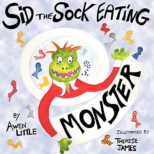 9781434320070: Sid the Sock Eating Monster