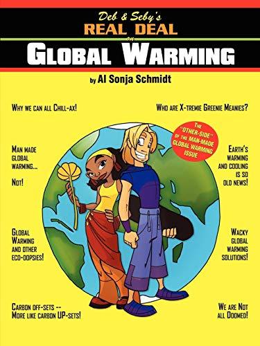 Deb & Seby's Real Deal on Global Warming: Schmidt, Al Sonja