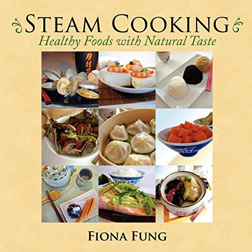 9781434321107: Steam Cooking: Healthy Foods with Natural Taste