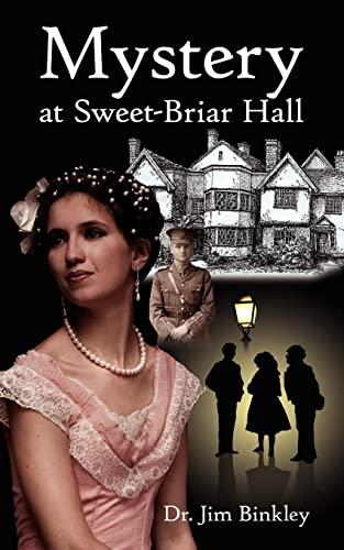 Mystery at Sweet-Briar Hall: Binkley, James