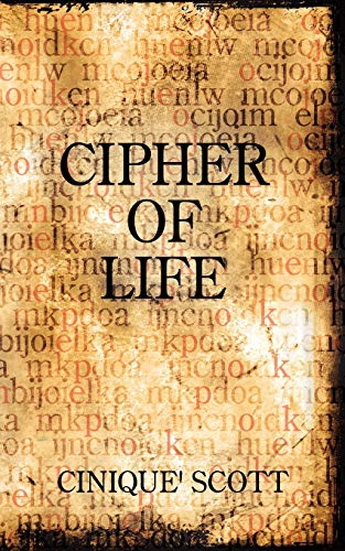 Cipher of Life: Cinique Scott