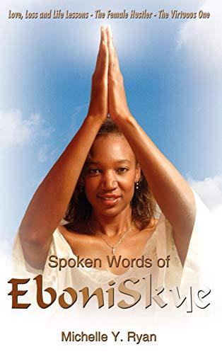 Spoken Words of EboniSkye: Michelle Y. Ryan