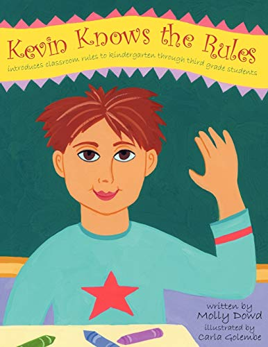 9781434324351: Kevin Knows the Rules: Introduces Classroom Rules To Kindergarten Through Third Grade Students