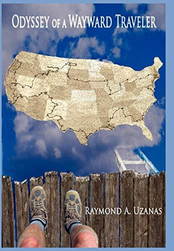 Odyssey of a Wayward Traveler: Raymond A. Uzanas