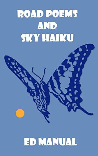 9781434325068: Road Poems and Sky Haiku