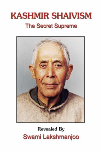 9781434325167: Kashmir Shaivism: The Secret Supreme