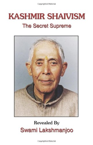9781434325174: Kashmir Shaivism: The Secret Supreme
