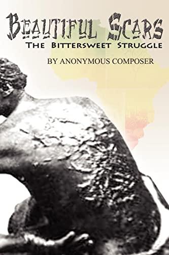 9781434325341: Beautiful Scars: The Bittersweet Struggle