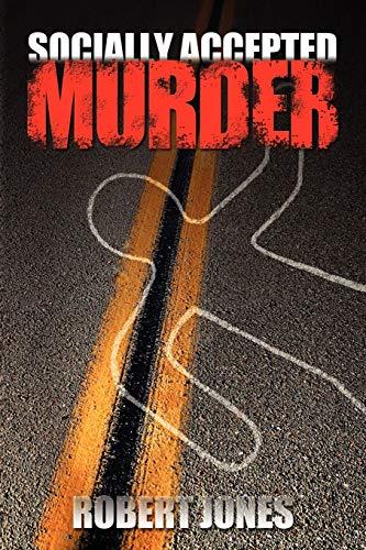 9781434325723: Socially Accepted Murder