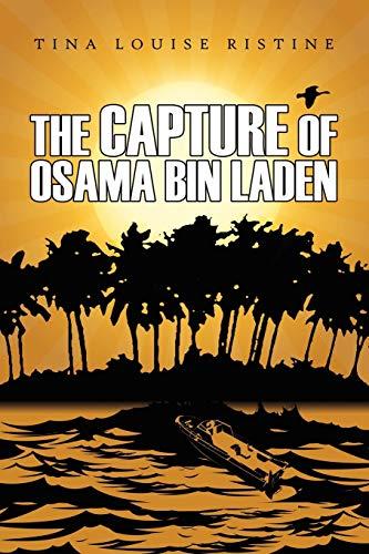 9781434326300: The Capture of Osama Bin Laden