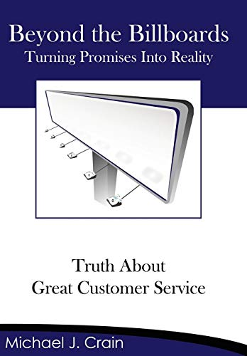 9781434326621: Beyond the Billboards: Truth About Great Customer Service