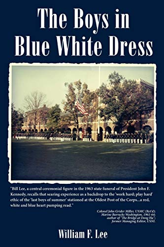 The Boys in Blue White Dress (SIGNED): Lee, William F.