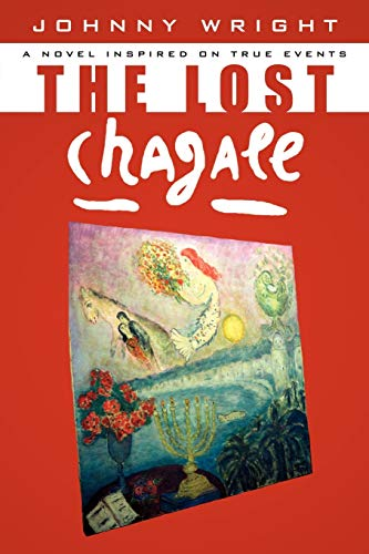 9781434327567: The Lost Chagall: A Novel Inspired on True Events
