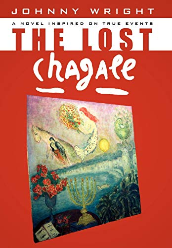 9781434327574: The Lost Chagall: A Novel Inspired on True Events
