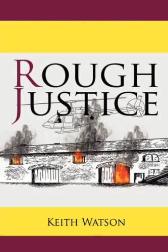 Rough Justice: Watson, Keith