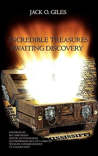 9781434329554: Incredible Treasures Awaiting Discovery
