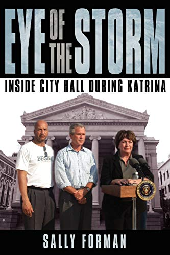 9781434329974: Eye of the Storm: Inside City Hall During Katrina